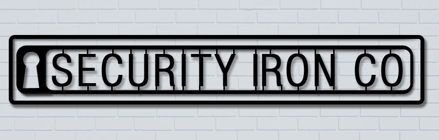 Security Iron Company Store Front Sign